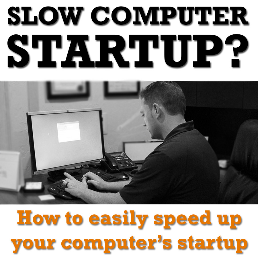 slow computer startup