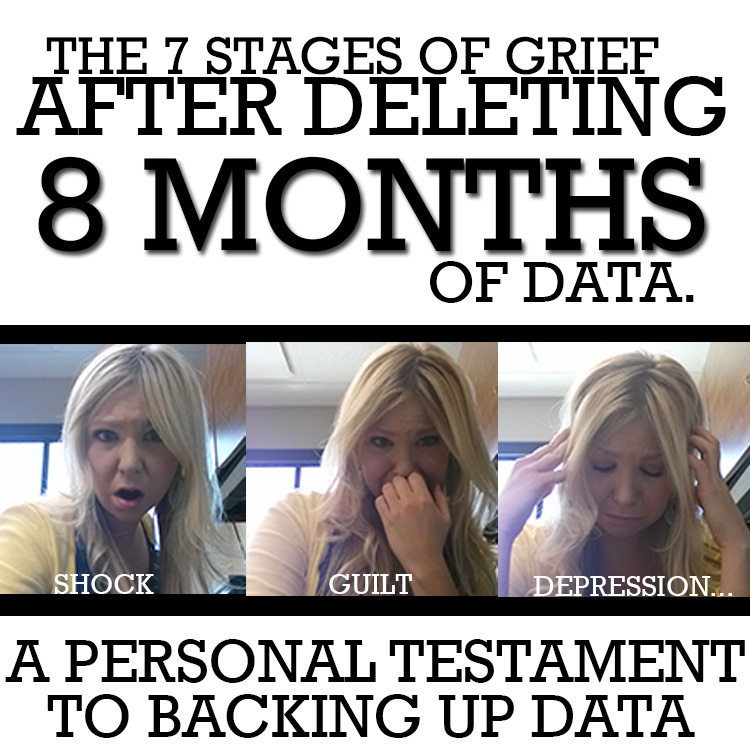 7 stages of grief after deleting data