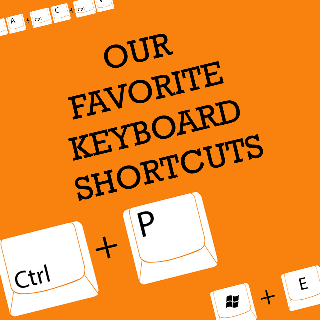 favorite keyboard shortcuts