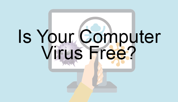 Is your computer virus free?
